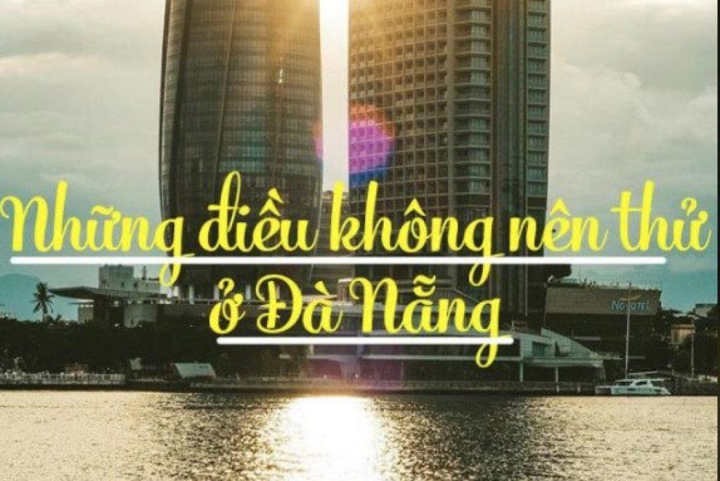 101 điều nên thử Khi ở Đà Nẵng